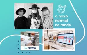 """Saiba qual é o """"novo normal"""" no universo fashion"""