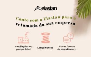 Conte com a Elastan para a retomada da sua empresa